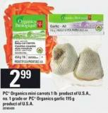 PC Organics Mini Carrots - 1 Lb Or PC Organics Garlic - 115 G