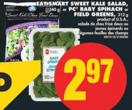Eat Smart Sweet Kale Salad - 340 g - or PC Baby Spinach or Field Greens - 312 g