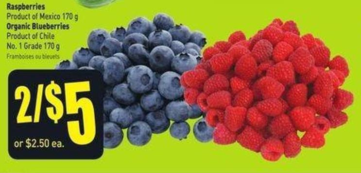 Raspberries Product of Mexico 170 g Organic Blueberries Product of Chile No. 1 Grade 170 g