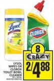 Lysol Wipes Or Clorox Toilet Bowl Cleaner