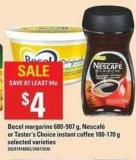 Becel Margarine 680-907 G - Nescafé Or Taster's Choice Instant Coffee - 100-170 G