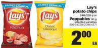 Lay's Potato Chips - 240/255 g or Poppables - 141 g