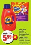 Tide Liquid Laundry 1.36-1.47 L Tide Liquid Pods 15-20 Pk Downy Fabric Softener 1.53 L