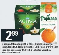 Danone Activia Yogurt 8 X 100 G - Tropicana Orange Juice - Blends - Simply Lemonade - Gold Peak Or Pure Leaf Iced Tea Beverages 1.54-1.75 L