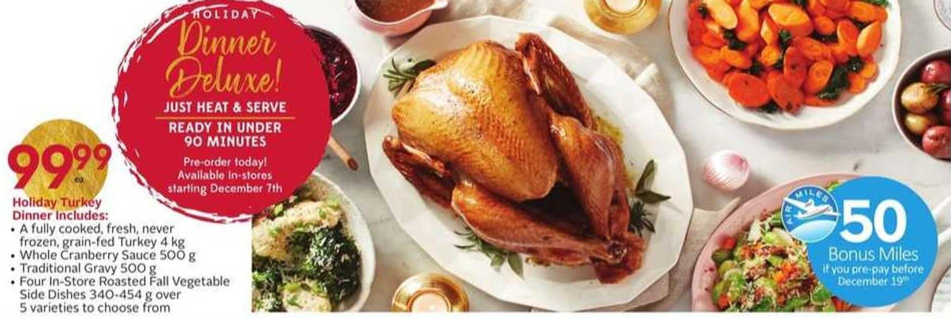 Holiday Turkey Dinner - 50 Air Miles Bonus Miles