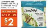 Compliments Garden Salad 340 g or Cole Slaw 454 g Product of USA