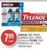Benylin Sore Throat Lozenges (40's) - Syrup (100ml) or Tylenol Cold Products (18's - 20's)