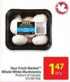 Your Fresh Market Whole White Mushrooms