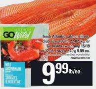 Fresh Atlantic Salmon Fillets Or Go Wild Raw Shrimp 15/19 Or 12-15
