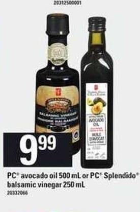 PC Avocado Oil 500 Ml Or PC Splendido Balsamic Vinegar 250 Ml