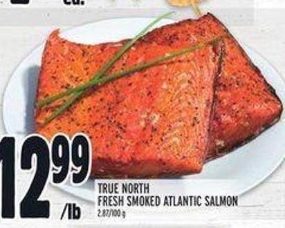 True North Fresh Smoked Atlantic Salmon