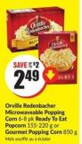 Orville Redenbacher Microwaveable Popping Corn 6-8 Pk Ready To Eat Popcorn 155-220 g or Gourmet Popping Corn 850 g