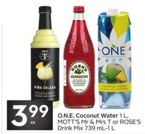 O.n.e. Coconut Water 1 L - Mott's Mr & Mrs T or Rose's Drink Mix 739 Ml-1 L