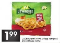 Cavendish Farms Crispy Tempura Onion Rings 400 g