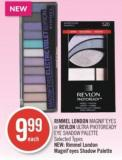 Rimmel London Magnif'eyes or Revlon Ultra Photoready Eye Shadow Palette