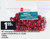 PC Extra Large Red Seedless Grapes - 4.39/kg