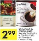 Sensations By Compliments Specialty Tea 40-48 g or Compliments Hot Chocolate Canisters 500 g
