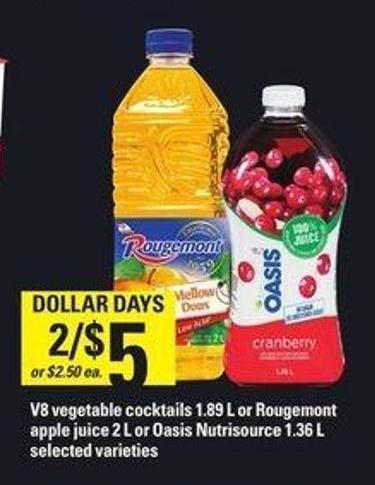 V8 Vegetable Cocktails - 1.89 L Or Rougemont Apple Juice - 2 L Or Oasis Nutrisource - 1.36 L