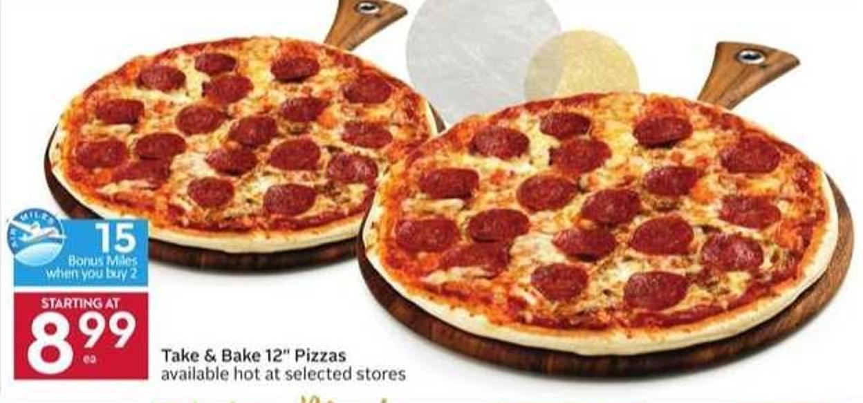 Take & Bake 12in Pizzas - 15 Air Miles Bonus Miles