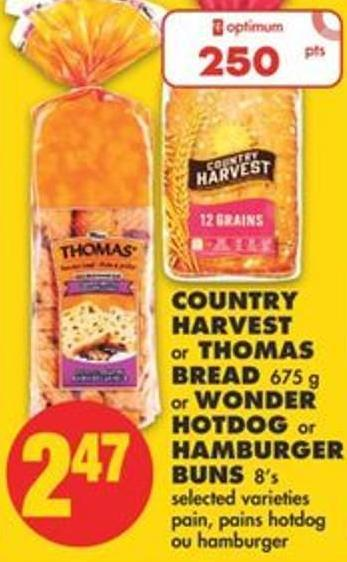 Country Harvest or Thomas Bread 675 g or Wonder Hotdog or Hamburger Buns 8's
