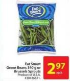 Eat Smart Green Beans 340 g or Brussels Sprouts