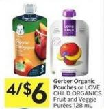 Gerber Organic Pouches or Love Child Organics Fruit and Veggie Purées 128 mL