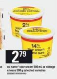 No Name Sour Cream - 500 mL Or Cottage Cheese - 500 g