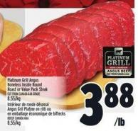 Platinum Grill Angus Boneless Inside Round Roast Or Value Pack Steak | Intérieur De Ronde Désossé Angus Gril Platine En Rôti Ou En Emballage ÉConomique De Biftecks