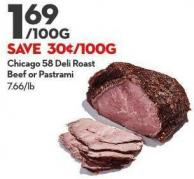 Chicago 58 Deli Roast  Beef or Pastrami