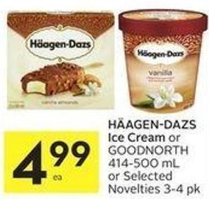 Häagen-dazs Ice Cream or Goodnorth 414-500 mL or Selected Novelties 3-4 Pk