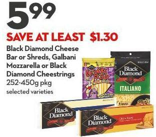 Black Diamond Cheese Bar or Shreds - Galbani Mozzarella or Black Diamond Cheestrings 252-450g Pkg