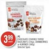 PC Chocolate Covered Toffee Hazelnuts (250g) - Cranberries or Almonds (340g)