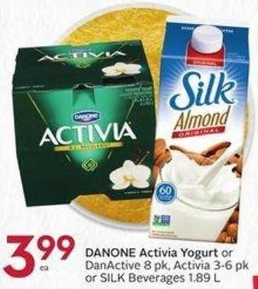 Danone Activia Yogurt or Danactive 8 Pk - Activia 3-6 Pk or Silk Beverages 1.89 L