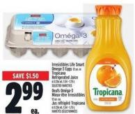 Irresistibles Life Smart Omega-3 Eggs 12 Un. Or Tropicana Refrigerated Juice 6 X 236 ml - 1.54 - 1.75 L