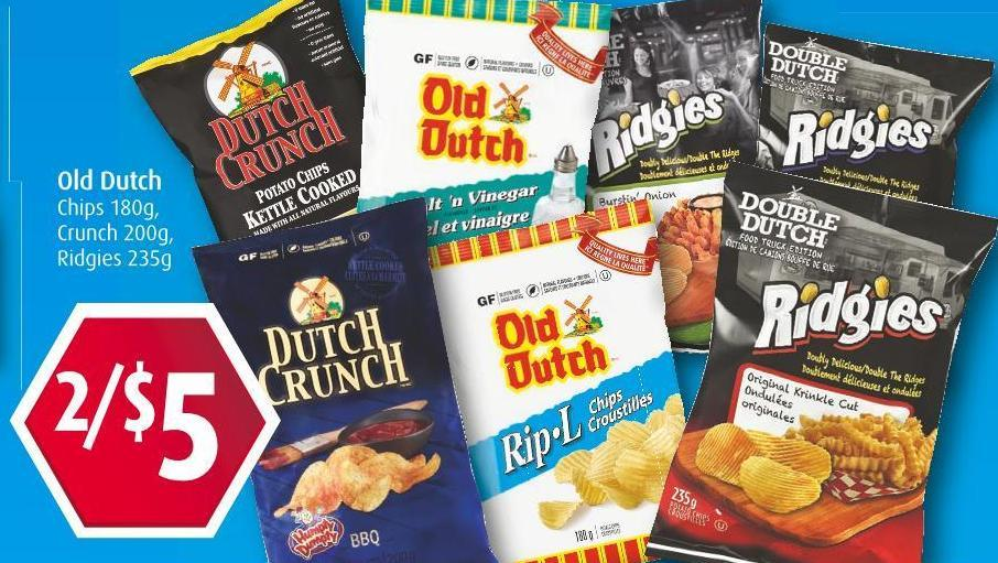 Old Dutch  Chips 180g  -  Crunch 200g  -  Ridgies 235g