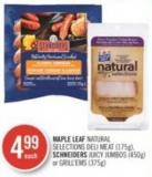 Maple Leaf Natural Selections Deli Meat (175g) - Schneiders Juicy Jumbos (450g) or Grill'ems (375g)