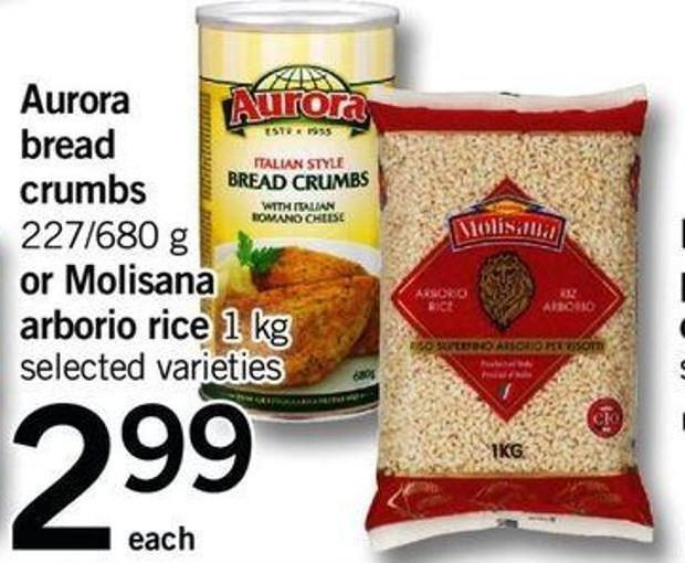 Aurora Bread Crumbs - 227/680 G Or Molisana Arborio Rice - 1 Kg