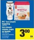 PC Ice Cream Topping 428 Ml - Ice Cream Cones - Cups Or Bowls 135-205 G