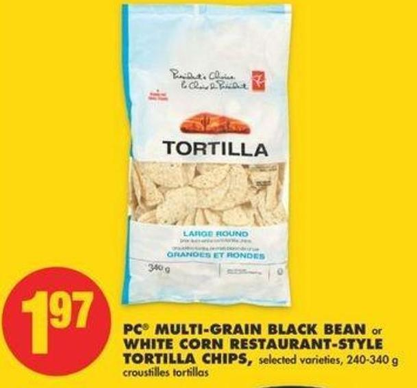 PC Multi-grain Black Bean Or White Corn Restaurant-style Tortilla Chips - 240-340 G