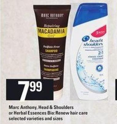 Marc Anthony - Head & Shoulders Or Herbal Essences Bio:renew Hair Care