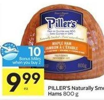 Piller's Naturally Smoked Hams -10 Air Miles Bonus Miles