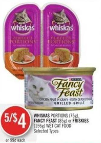 Whiskas Portions (75g) - Fancy Feast (85g) or Friskies (156g) Wet Cat Food