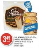 Casa Mendosa Tortillas (10's) - Country Harvest Raisin Cinnamon Bread (600g) or Bagels (6's)