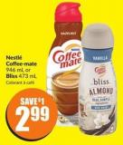 Nestlé Coffee-mate 946 mL or Bliss 473 mL