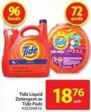 Tide Liquid Detergent or Tide Pods