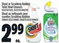 Shout Or Scrubbing Bubbles Toilet Bowl Cleaners