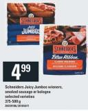 Schneiders Juicy Jumbos Wieners - Smoked Sausage Or Bologna - 375-500 g