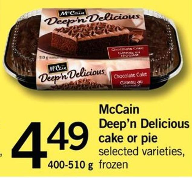 Mccain Deep'n Delicious Cake Or Pie - 400-510 G