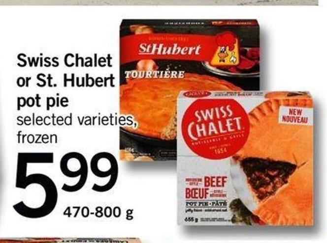 Swiss Chalet Or St. Hubert Pot Pie - 470-800 G