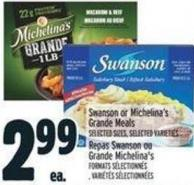 Swanson Or Michelina's Grande Meals